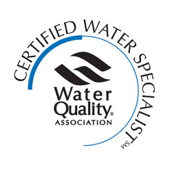 Certified Water Specialist through the Water Quality Association